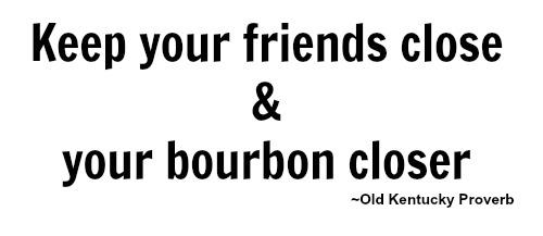 Bourbon quote